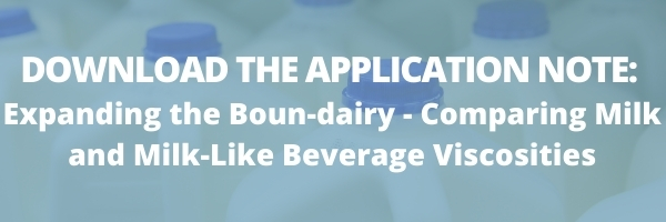DOWNLOAD THE APPLICATION NOTE Milk Viscosity