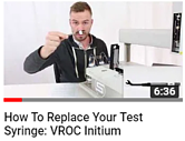 How to replace VROC initium test syringe