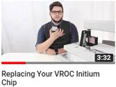 replacing VROC initium chip