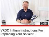 replacing VROC initium solvent