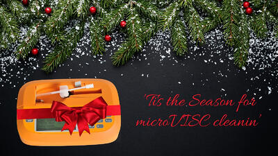 'Tis the Season for microVISC cleanin'